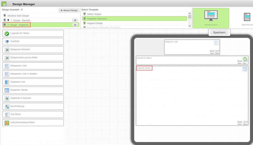 Im 2. Design (an die gewünschten Kategorien heften) das Widget Angebote Tabelle / Liste einfügen.
